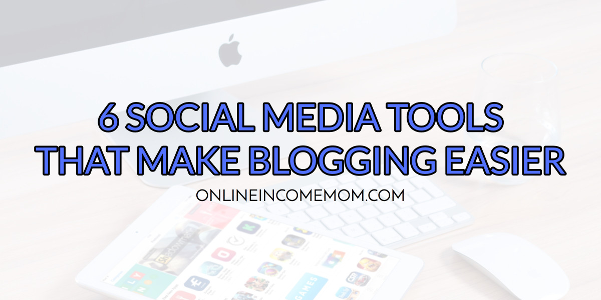 social-media-tools-for-bloggers
